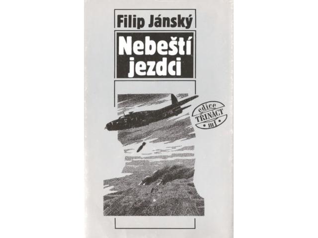 Poslední české vydání knihy Filipa Jánského Nebeští jezdci.