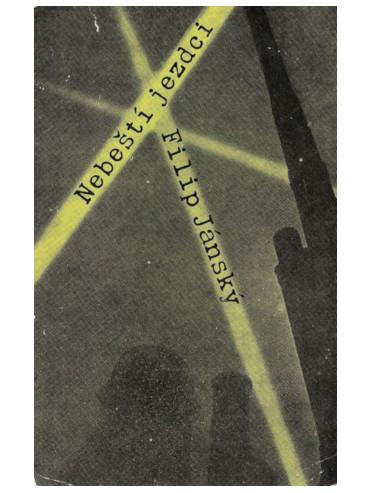 První české vydání knihy Filipa Jánského Nebeští jezdci