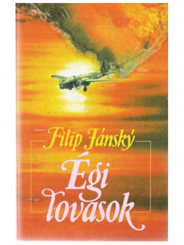 Maďarské vydání knihy Filipa Jánského Nebeští jezdci - Égi lovasok
