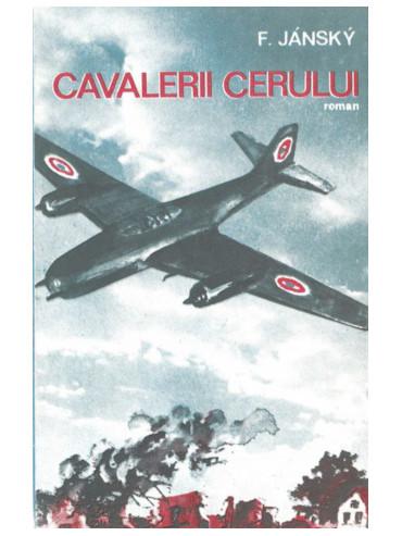 Rumunské vydání knihy Filipa Jánského Nebeští jezdci - Cavalerii cerului